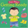 Childs Play Sign About Getting Ready